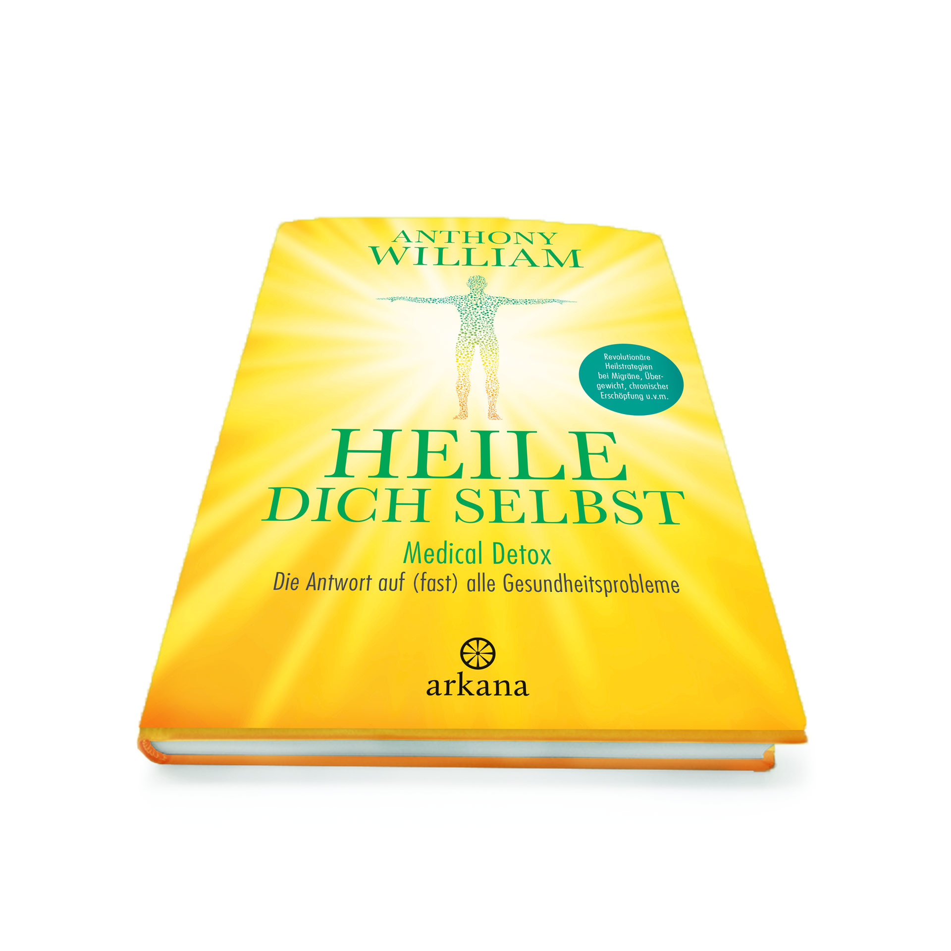 William: Heile dich selbst